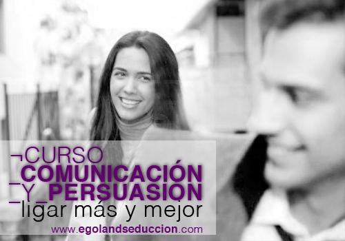 curso-comunicacion-persuasion-ligar-seduccion