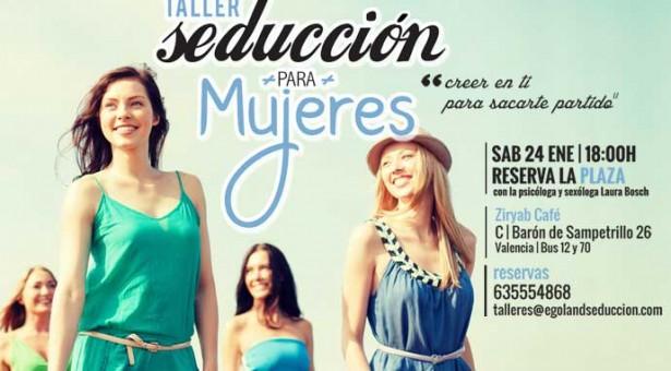 Taller de seducción para mujeres en Valencia, 24 enero