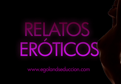 relatos eroticos seduccion
