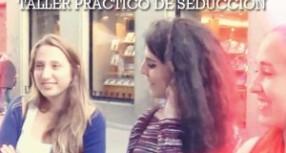 Cómo es un taller de seducir de día + Vídeo